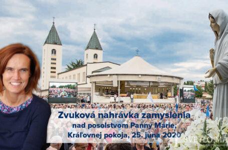 Zvuková nahrávka zamyslenia nad posolstvom z 25. júna 2020 (Terka Gažiová)